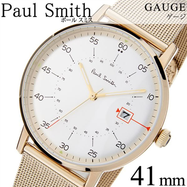 [当日出荷] ポールスミス 腕時計 PAULSMITH 時計 ポールスミス 時計 PAUL SMITH 腕時計 ゲージ GAUGE 41MM メンズ シルバー P10130 新作 人気 高級 トレンド ブランド シンプル イギリス プレゼント ギフト メタル ベルト メッシュ ゴールド 送料無料