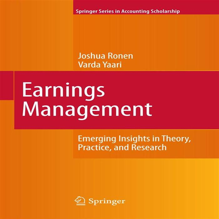 Earnings Management Emerging Insights in Theory, Practice, and Research