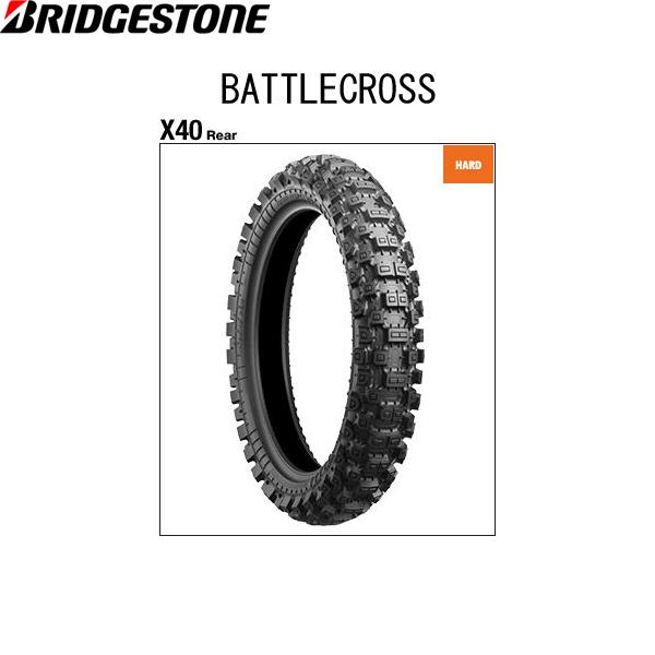 ブリヂストン BRIDGESTONE MCS00734 BATTLECROSS X40(バトルクロス X40) リア 110/90-19 62M W B4961914862800