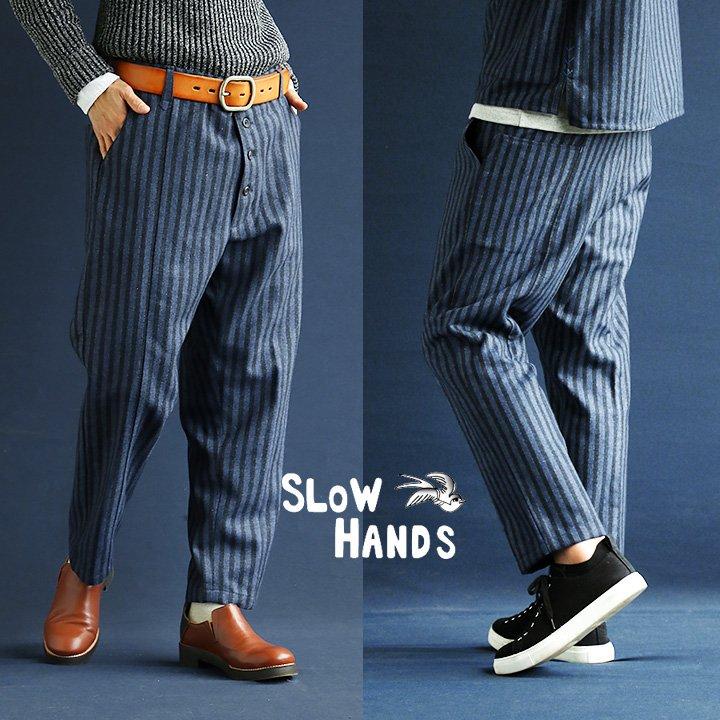 【送料無料】 SLOW HANDS [スローハンズ] フロントボタンパンツ スラックス パンツ ウール ストライプ ピンストライプ ゆるシルエット テーパード カジュアルダウン レディース メンズ 秋 冬 レトロ クラシカル
