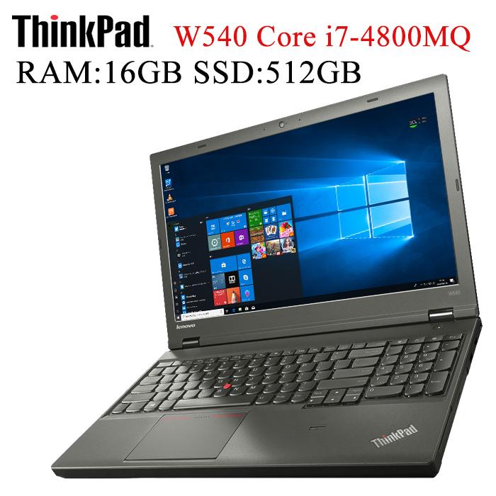 Quadro K2100M搭載 Lenovo ThinkPad W540 第四世代Core i7-4800MQ メモリ16GB 新品SSD512GB 正規版Office付き 15.6インチ 1920x1080 無線 Bluetooth 10キー Webカメラ DVDマルチ 日本語キーボード仕様 中古ノートパソコン ワークステーションノートパソコン Windows 10