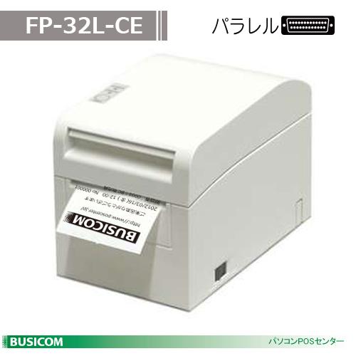 【富士通】高速サーマルラベルプリンタFP-32L (パラレル) FP-32L-CE【代引手数料無料】♪