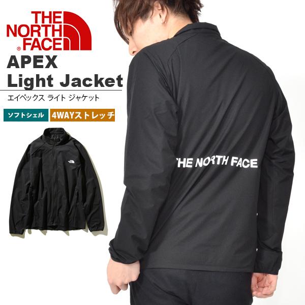 送料無料 ソフト シェル ジャケット THE NORTH FACE ザ・ノースフェイス APEX Light Jacket エイペックス ライト ジャケット メンズ 2019春夏新作 np21989 バックプリント ロゴ