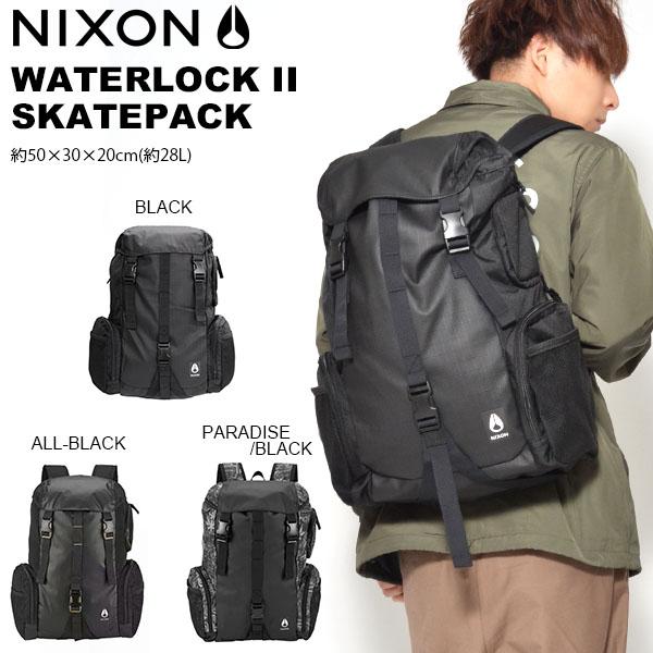 送料無料 バックパック NIXON ニクソン WATERLOCK II ウォーターロック 防水 メンズ レディース デイパック リュックサック スケボー 28L バッグ BAG かばん 鞄 カバン