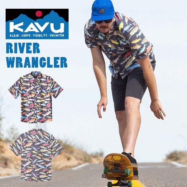 送料無料 半袖 シャツ KAVU カブー River Wrangler リバーラングラー メンズ 柄シャツ アウトドア 2019夏新作 【あす楽対応】