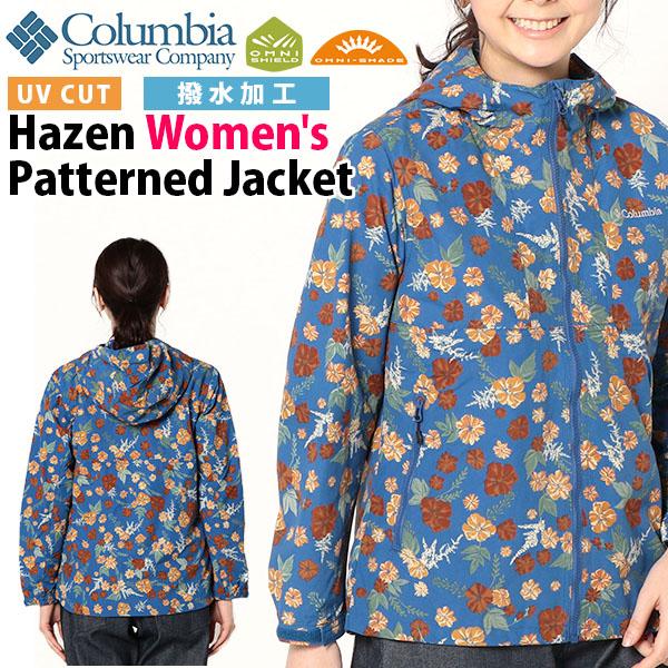 アウトドアジャケット コロンビア Columbia レディース Hazen Women's Patterned Jacket 花柄 マウンテンパーカー ナイロンジャケット アウトドア トレッキング 登山 フェス PL3165 2020春夏新作 得割10 【あす楽対応】