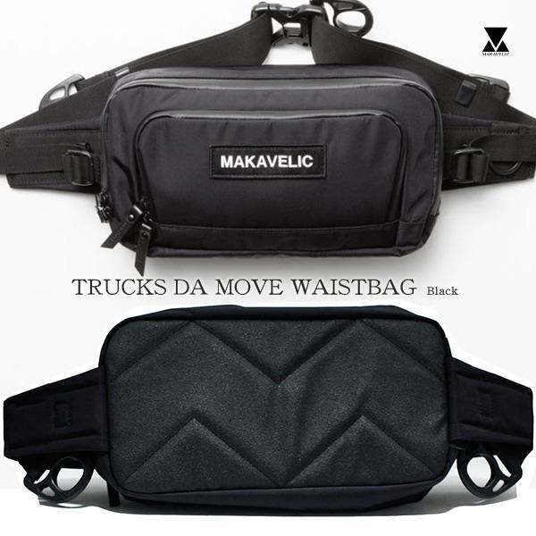 【送料無料】MAKAVELIC TRUCKS DA MOVE WAISTBAG マキャベリック ウェストポーチ ヒップパック ウェストバッグ black BLACK