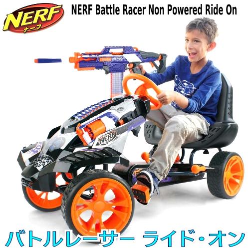 公式サイト NERF Battle Racer Non Powered Ride Racer Onナーフ ライドオン Battle バトルレーサー車 Onナーフ レーサー カー 乗用玩具 乗り物【smtb-ms】1157025, 新到着:df231370 --- canoncity.azurewebsites.net
