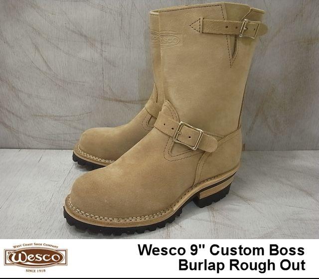 ウエスコ ボス エンジニアブーツ バーラップ ラフアウト WESCO 爆買い新作 BOSS RoughOut メンズ CUSTOM エンジニア 人気激安 Burlap BEST7709100 ブーツ