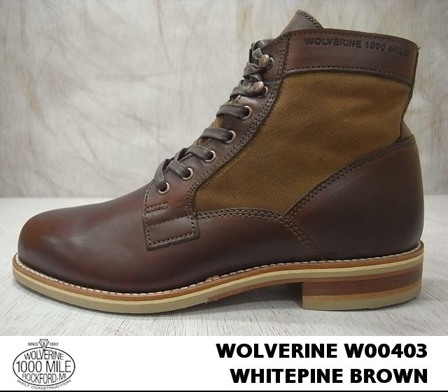 Wolverine 1,000 mile boot white pine WOLVERINE 1000MILE BOOT WHIETPINE Brown /BROWN W00403 クロムエクセル leather x duck canvas
