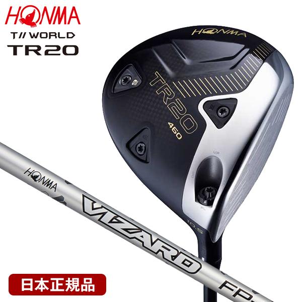ホンマ ツアーワールド TR20 460 ドライバー 2020年モデル VIZARD FP-6 9.5 S 【日本正規品】