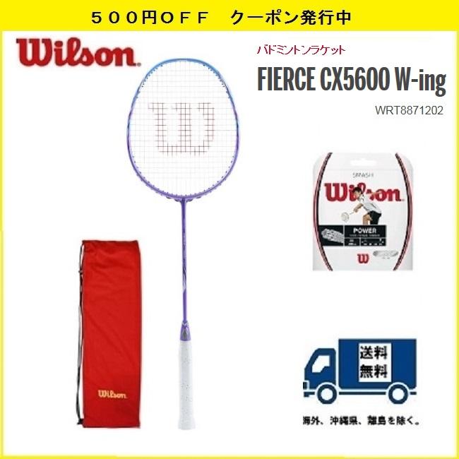 WRT8871202 WILSON ウィルソン バドミントン ラケットフィアースCX 5600 FIERCE CX 560030%OFF