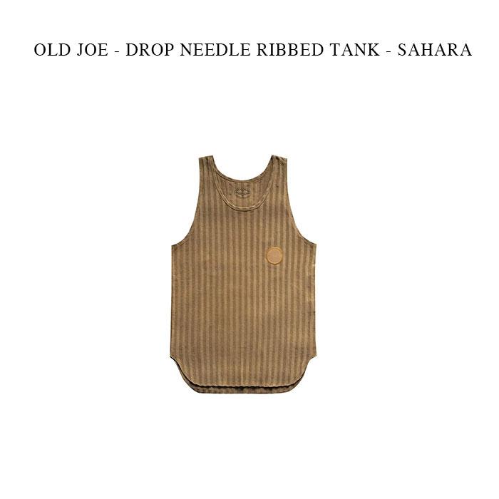 OLD JOE - DROP NEEDLE RIBBED TANK - SAHARA オールドジョー《ドロップニードル リブ タンク》サハラ