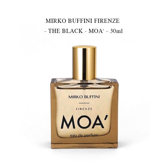 情熱的で 媚薬のようにミステリアスな香り 交換無料 MIRKO ラッピング無料 BUFFINI FIRENZE - THE BLACK 国内正規 30ml ブッフィーニ 送料込み モア ミルコ MOA' ザブラック