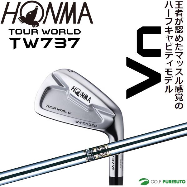 本間ゴルフ ツアーワールド TW737 Vn アイアン 6本セット(#5~#10) Dynamic Goldシャフト [HONMA TOUR WORLD スチール]【■Ho■】