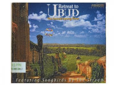 Retreat to UBUD The Sacred Ayung River バリ CD リラクゼーション ミュージック スパ サロン 音楽 BGM リラックスタイム 音色