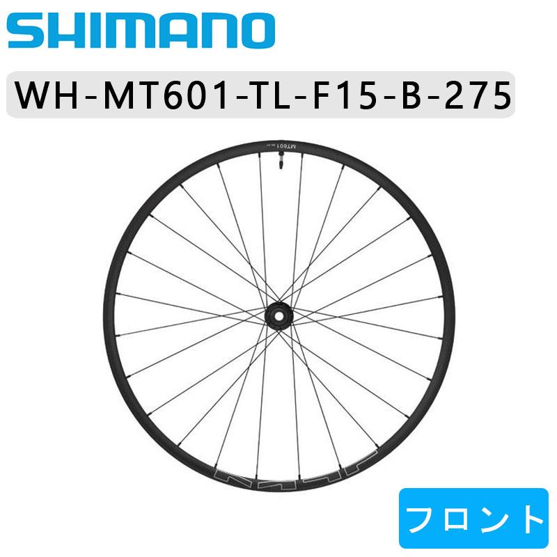 SHIMANO DEORE(シマノ デオーレ) WH-MT601-TL-F15-B-275 フロントホイール チューブレス ディスク用[前][27.5インチ]