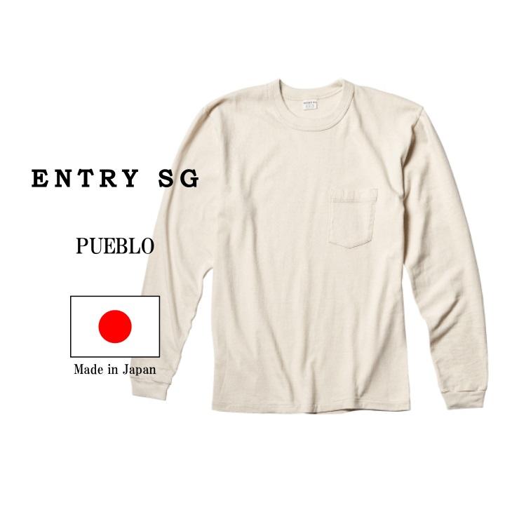 ENTRY SG エントリーSG 定番のPUEBLO プエブロ 高級 です 人気が高いポケット付きTシャツTIJUANAのロングスリーブ仕様になります 日本製 Tシャツ フロスティホワイトメンズ アメカジ ロングスリーブTee PUEBLO 年末年始大決算