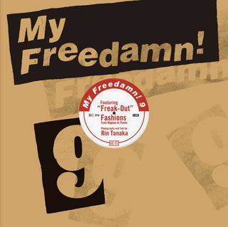 My Freedamn! 9 Featuring Freak-Out