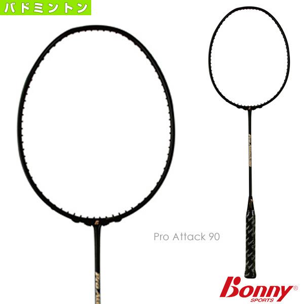 Attack 90 ラケット]Pro [ボニー バドミントン