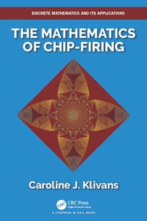 手数料安い The Mathematics of Chip-Firing Chapman and Hall CRC ...