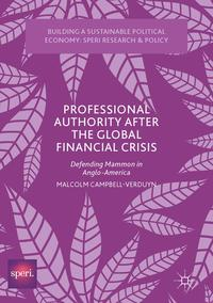 売り切れ必至! Professional Authority After the Global Financial ...