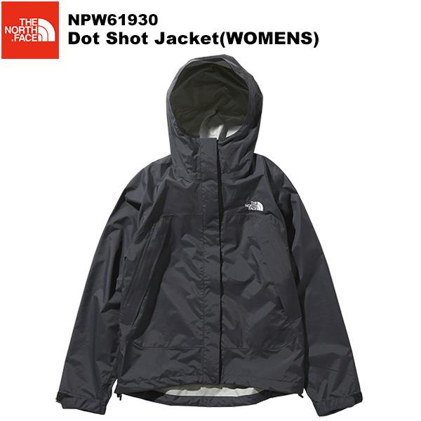 THE NORTH FACE(ノースフェイス) Dot Shot Jacket(WOMENS)(ドットショットジャケット) NPW61930