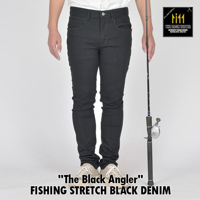 The Black Angler The Backwater バックウォーター FISHING STRETCH DENIM フィッシング ストレッチ ブラックデニム BW-104VMBB 岡山産 撥水加工 10オンス スリム ストレッチ チェーンステッチ タックルケース ランディンググリップ 釣り ジーンズ デニム 日本製