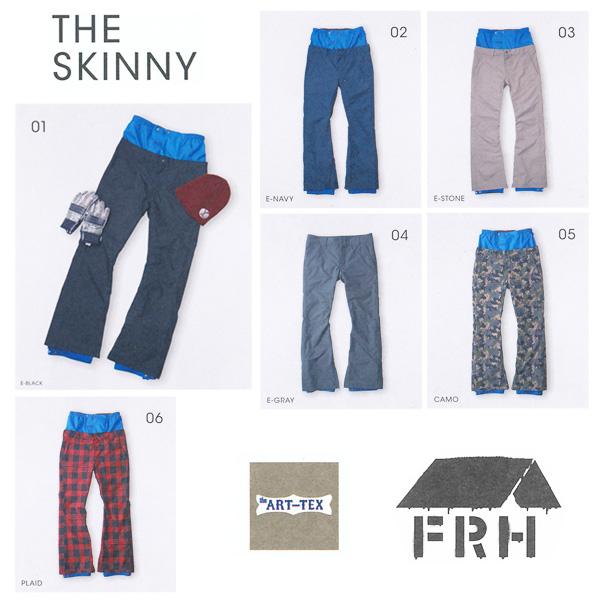販売開始!残りわずか!14-15 NEWモデル!FRH THE SKINNY パンツ ART-TEX 【スノーボード ウェア 14-15 スキニー】715005