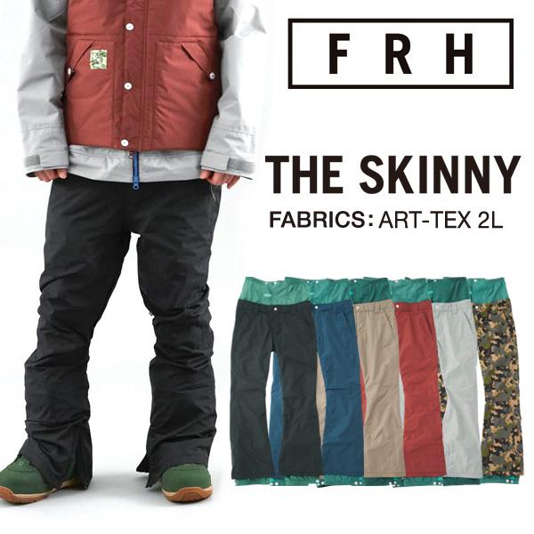15-16モデル!FRH THE SKINNY パンツ ART-TEX カラー CAMO 【スノーボード ウェア 15-16 スキニー 】715005