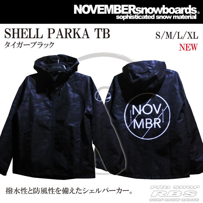 18-19 NOVEMBER ノベンバー SHELL PARKA シェルパーカー TB タイガー ブラック 【ノベンバー スノーボード パーカー ジャケット】【日本正規品】