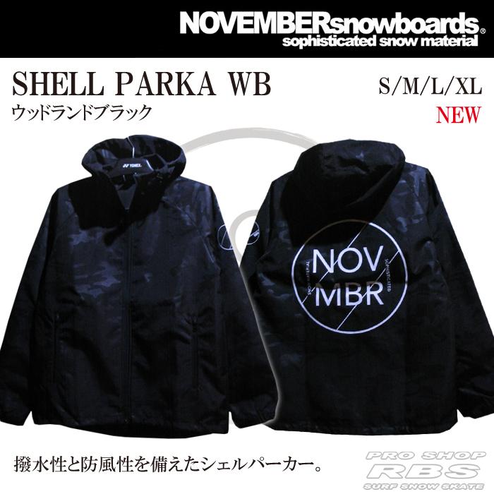 18-19 NOVEMBER ノベンバー SHELL PARKA シェルパーカー WB ウッドランド ブラック 【ノベンバー スノーボード パーカー ジャケット】【日本正規品】