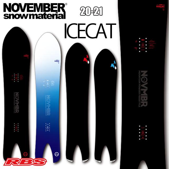 NOVEMBER 20-21 ICECAT ノーベンバー ICECAT アイスキャット 送料無料・チューンナップ無料 スノーボード ノベンバー 【パウダー ボード 日本正規品 予約商品】
