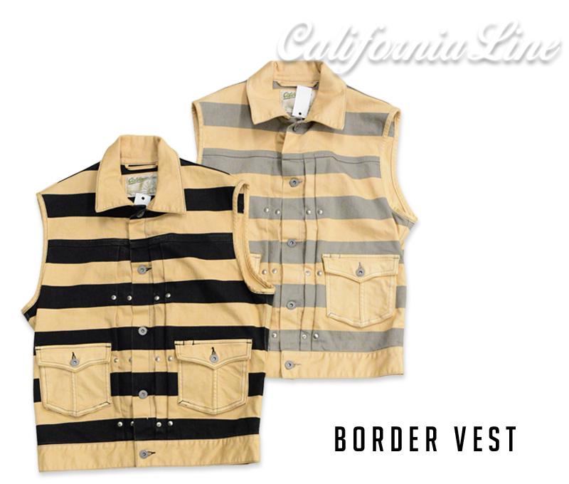 【CALIFORNIA LINE/カリフォルニアライン】ベスト/BORDER VEST!REAL DEAL
