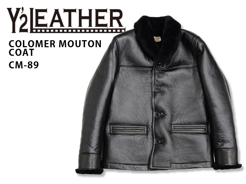 【Y'2 LEATHER/ワイツーレザー】レザージャケット/ COLOMER MOUTON COAT CM-89★REAL DEALY'2 LEATHER/ワイツーレザー/Y2/ワイツー/ハーレー/バイカー/アメカジ