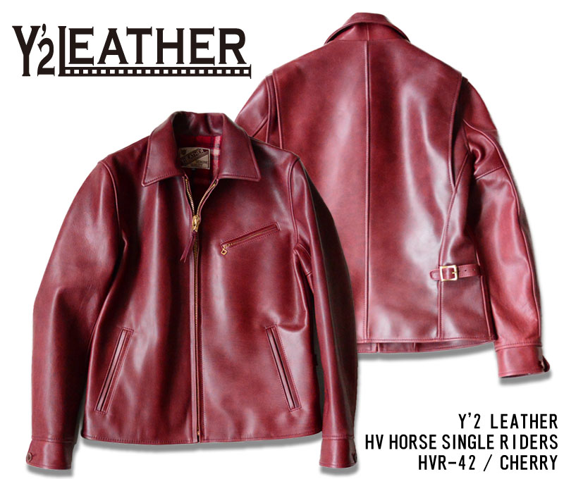 【Y'2 LEATHER/ワイツーレザー】レザージャケット/HVR-42:HV HORSE SINGLE RIDERS/CHERRY★REAL DEAL