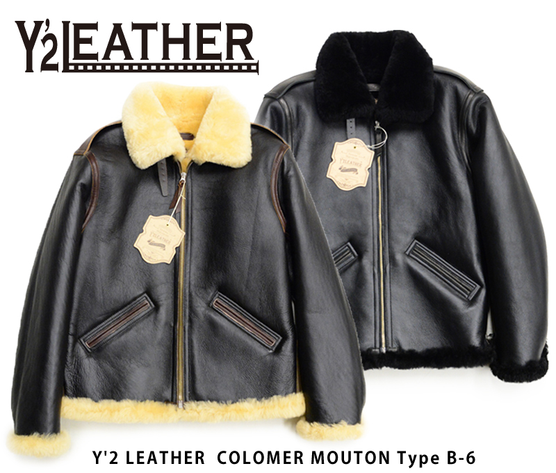 【Y'2 LEATHER/ワイツーレザー】レザージャケット/COLOMER MOUTON Type B-6★REAL DEALY'2 LEATHER/ワイツーレザー/Y2/ワイツー/ハーレー/バイカー/アメカジ