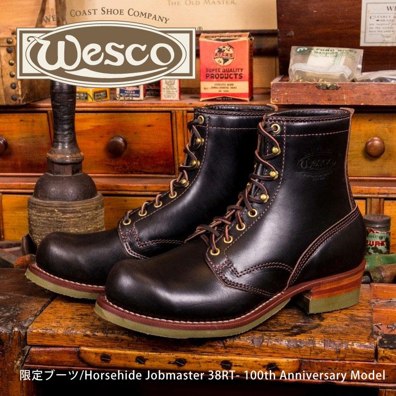 【Wesco/ウエスコ】限定ブーツ/Horsehide Jobmaster 38RT- 100th Anniversary Model★REAL DEAL