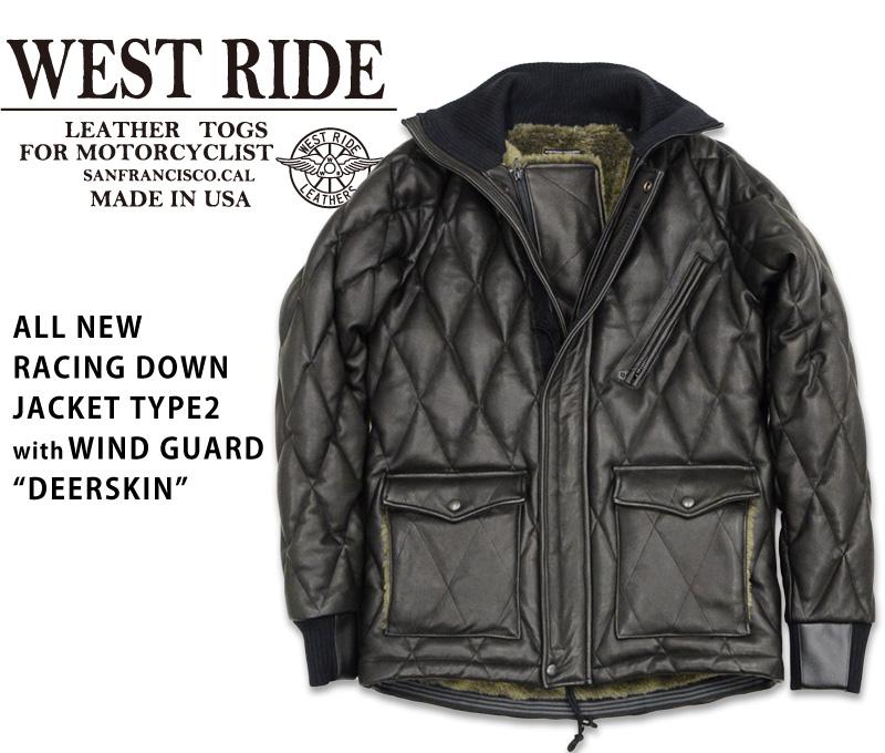 【WEST RIDE/ウエストライド】レザージャケット/ALL NEW RACING DOWN JACKET TYPE2