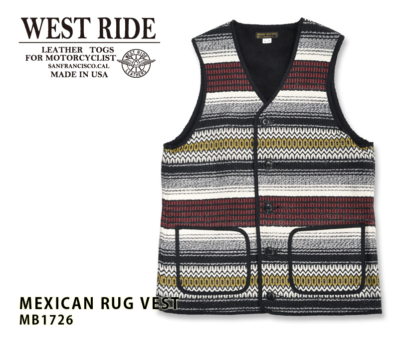 【WEST RIDE/ウエストライド】 ベスト / MEXICAN RUG VEST★REAL DEAL