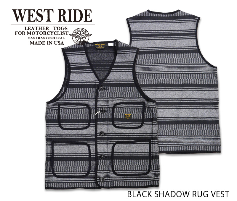 【WEST RIDE/ウエストライド】ベスト/BLACK SHADOW RUG VEST MB1831★REAL DEAL