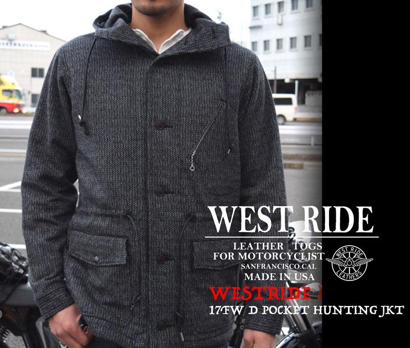 【WESTRIDE/ウエストライド】ジャケット/17FW D POCKET HUNTING JKT ★REAL DEAL