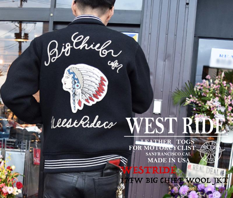 【WESTRIDE/ウエストライド】ジャケット/17FW BIG CHIEF WOOL JKT ★REAL DEAL
