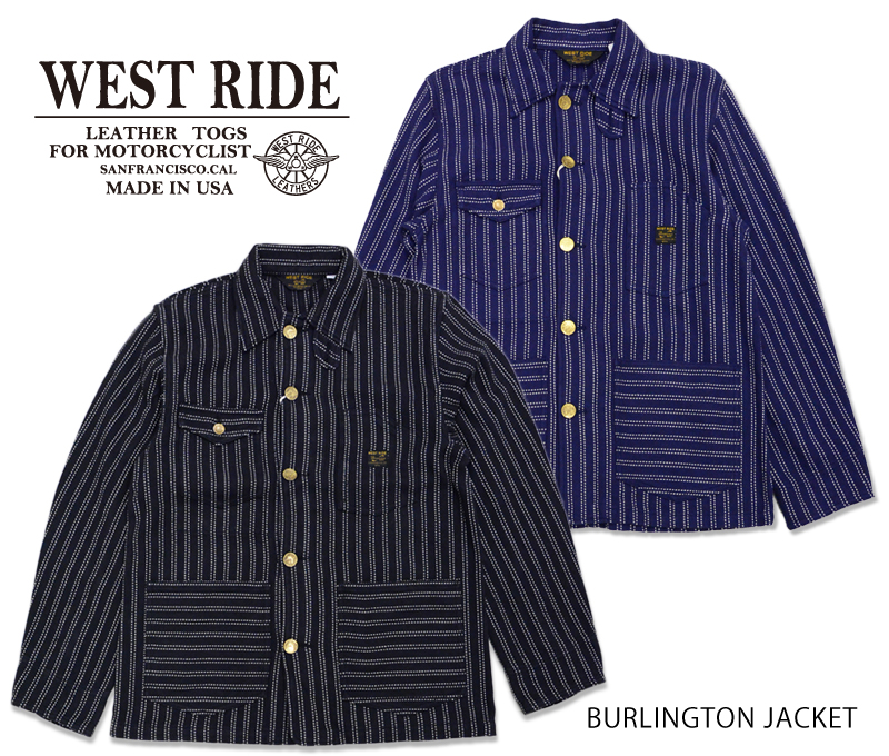 【WEST RIDE/ウエストライド】ジャケット/BURLINGTON JACKET★REAL DEAL