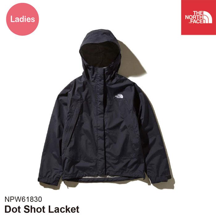 レディース ジャケット アウトドア 防水 ノースフェイス Dot Shot Jacket NPW61830 The North Face [11119ss 96602]