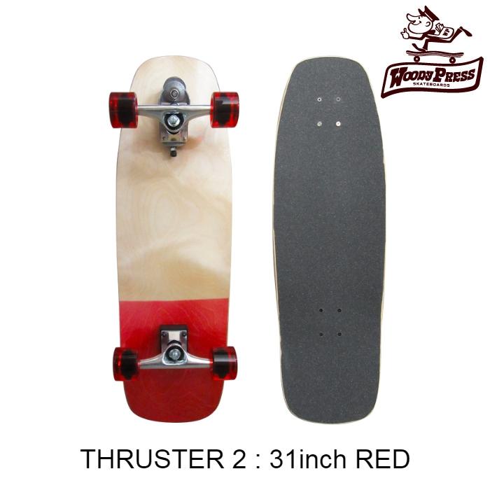 スケートボード コンプリート WOODY PRESS ウッディプレス 31インチ カラー:RED サーフスケート スラスター2標準装備