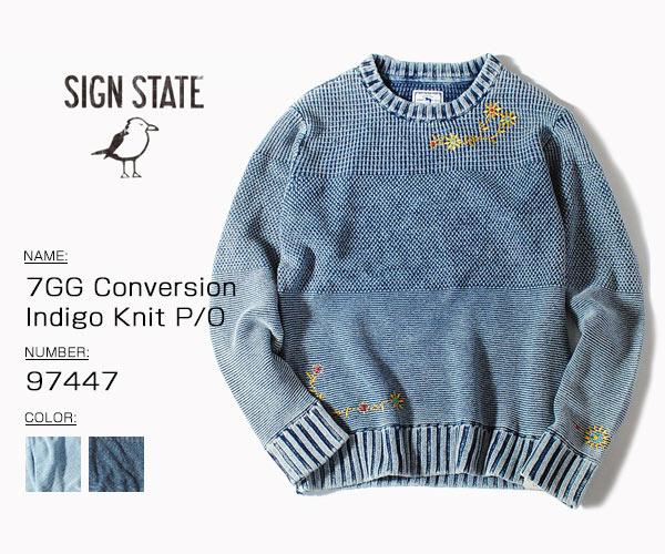 インディゴニット セーター SIGN STATE サインステイト ニット 7GG Conversion クルーネック 在庫あり O SS P クリアランスsale!期間限定! Indigo Knit デニム