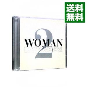【送料無料】 【中古】【2CD】WOMAN 2 / オムニバス