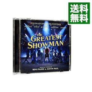【中古】「グレイテスト・ショーマン」(オリジナル・サウンドトラック) / サウンドトラック