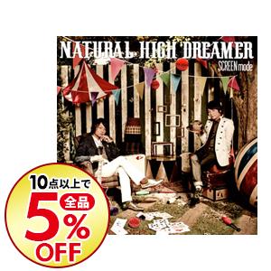 10点購入で全品5%OFF 中古 期間限定特別価格 SCREEN mode CD NEW ARRIVAL HIGH NATURAL DREAMER DVD